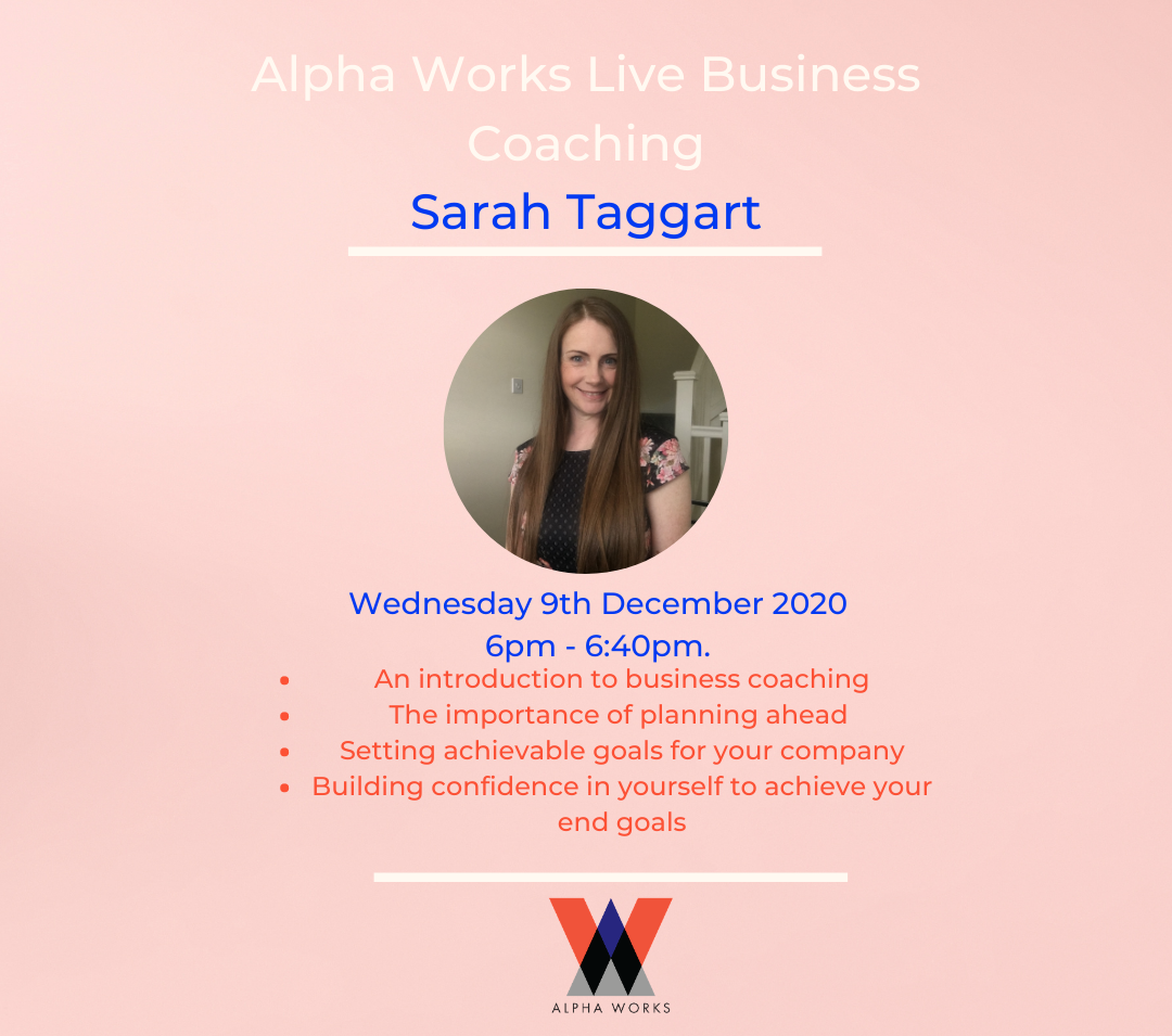 Alpha Works Live Business Coaching session with Sarah Taggart 1